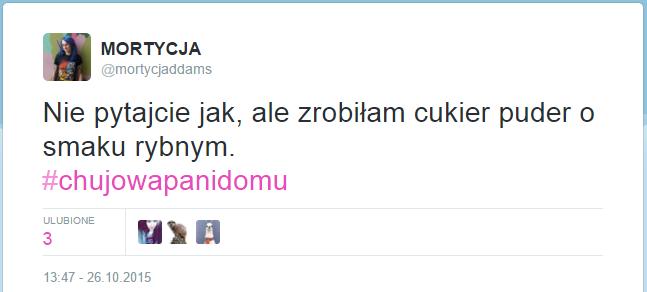 śmieszne tweety - chujowa pani domu