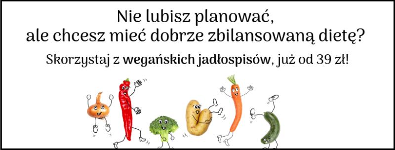 wegańskie jadłopsisy na 7 dni i na 14 dni