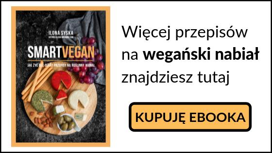 przepisy na wegański nabiał - ebook smart vegan