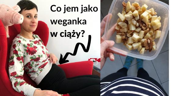 Weganizm w Ciąży - Foodbook Wegański
