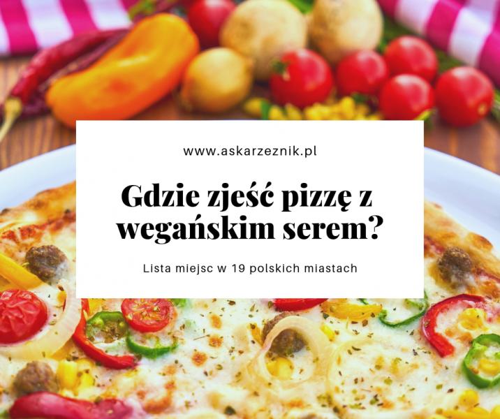 Gdzie zjeść wegańską pizzę
