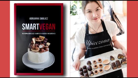 Wegańskie Słodycze - Ebook z Przepisami - SMART VEGAN