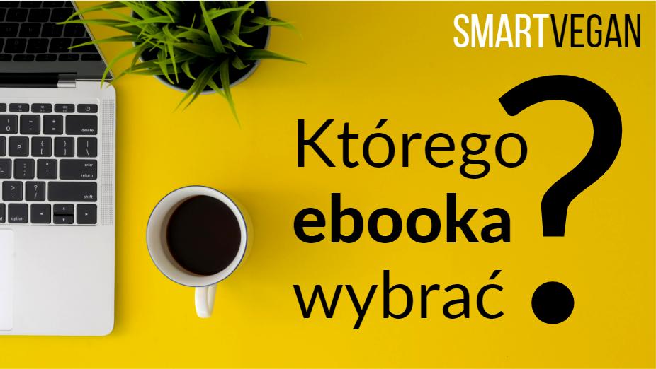 wegańskie ebooki SMART VEGAN - którego wybrać?