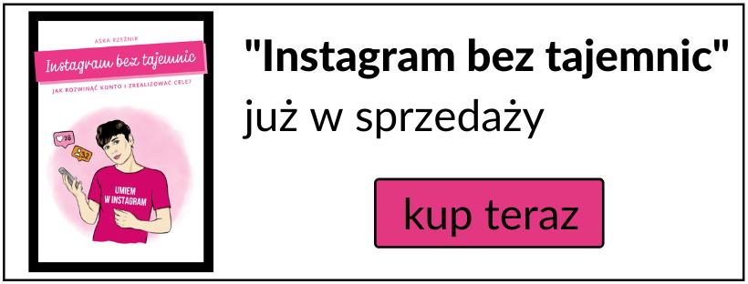 Jak rozwinąć instagram? Jak pozyskać followersów? Ebook o Instagramie
